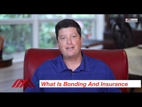 Allegiance Alert: What Is Bonding And Insurance